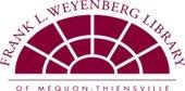 Frank L. Weyenberg Library